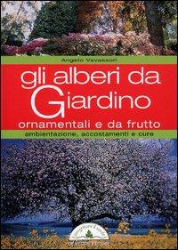 Gli alberi da giardino ornamentali e da frutto da de for Alberi ornamentali sempreverdi da giardino