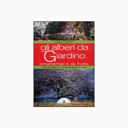 Gli alberi da giardino ornamentali e da frutto from de - Alberi ornamentali da giardino ...