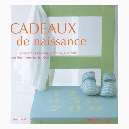 cadeaux de naissance de mango pratique libros y revistas. Black Bedroom Furniture Sets. Home Design Ideas