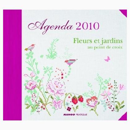 Agenda 2010 fleurs et jardins from mango pratique - Initiatives fleurs et jardins catalogue ...