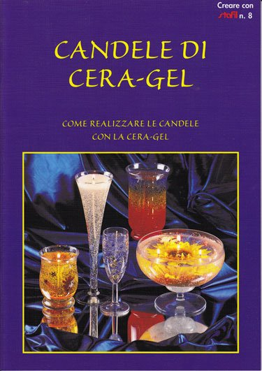 Candele di cera gel da stafil libri riviste libri - Candele di cera fatte in casa ...