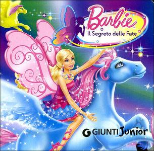 Barbie il segreto delle fate from giunti editrice books for Piani casa delle fate