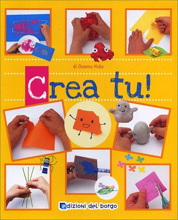 Crea tu da edizioni del borgo libri riviste libri - Crea tu casa ...