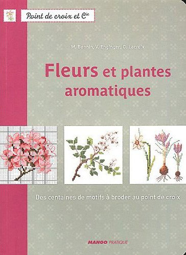 fleurs et plantes aromatiques from mango pratique books and magazines books and magazines. Black Bedroom Furniture Sets. Home Design Ideas