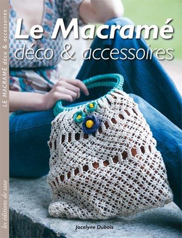 Le Macram D Co Accessoires From Les Dition De Saxe