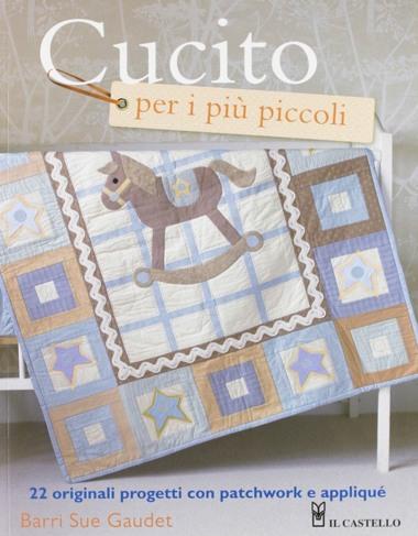 Cucito per i pi piccoli da edizioni il castello libri for Piccoli piani casa castello
