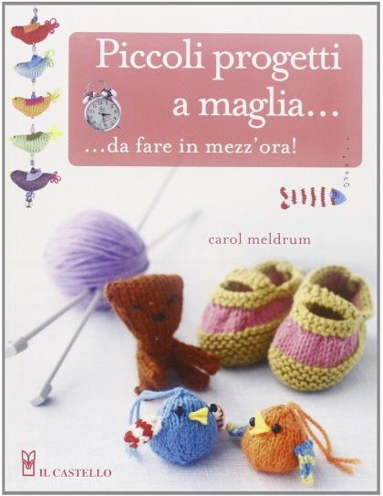 Piccoli progetti a maglia da fare in mezz 39 ora da for Piccoli piani casa castello