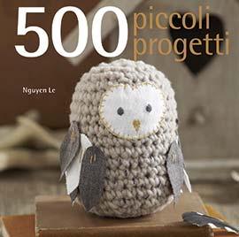500 piccoli progetti da edizioni il castello libri e for Piccoli piani casa castello