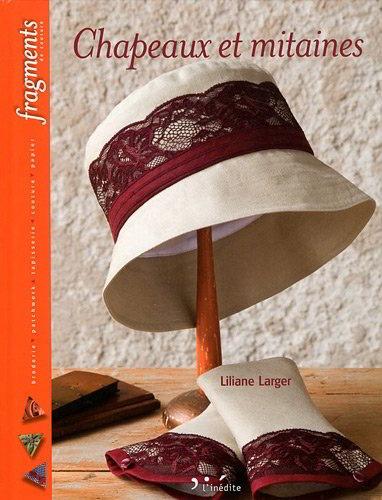 chapeaux et mitaines de l 39 in dite livres et revues livres et revues casa cenina. Black Bedroom Furniture Sets. Home Design Ideas