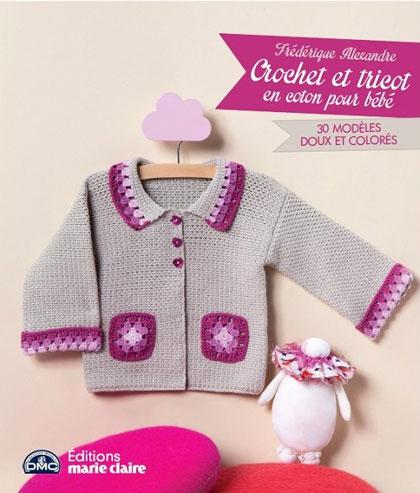 crochet et tricot en coton pour b b da marie claire libri riviste libri riviste casa. Black Bedroom Furniture Sets. Home Design Ideas