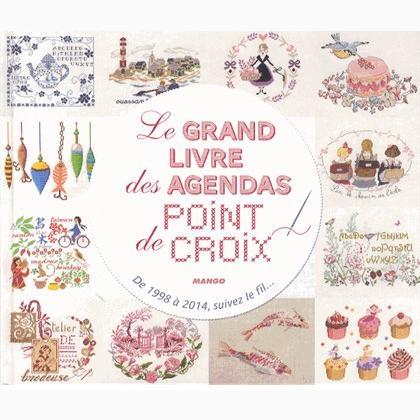 Le Grand Livre des Agendas Points de Croix From Mango Pratique - Books and Magazines - Books and ...
