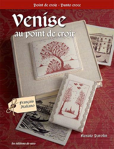 Venise au point de croix de les dition de saxe livres et revues livres et revues casa cenina - Edition de saxe ...