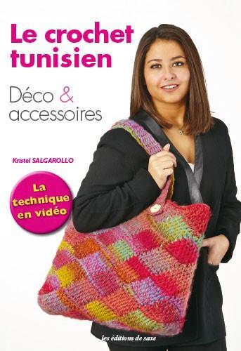 Le crochet tunisien de les dition de saxe livres et revues livres et revues casa cenina - Edition de saxe ...