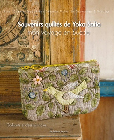 Souvenirs quilt s de yoko saito mon voyage en su de from - Edition de saxe ...