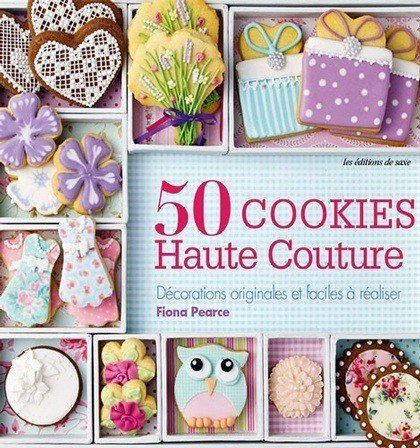 50 cookies haute couture from les dition de saxe books for 50 haute couture