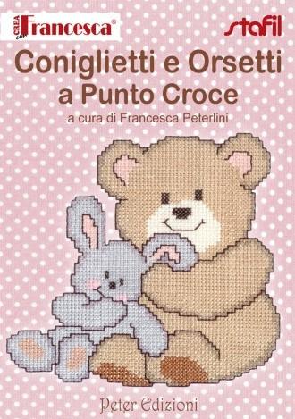 Crea Con Francesca Coniglietti E Orsetti A Punto Croce