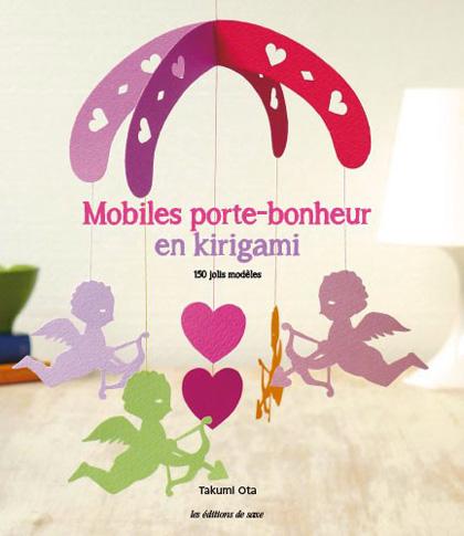 Mobiles Porte Bonheur En Kirigami Da Les Dition De Saxe