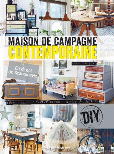 Maison de campagne contemporaine from les dition de saxe - Maisons de campagne magazine ...