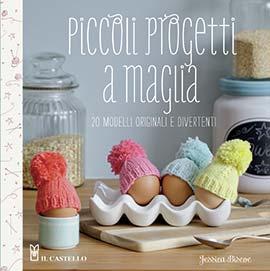 Piccoli progetti a maglia da edizioni il castello libri for Piccoli piani casa castello