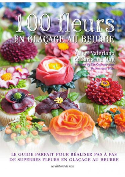 100 fleurs en glaage au beurre from les dition de saxe books magazines craft casa cenina - Edition de saxe ...