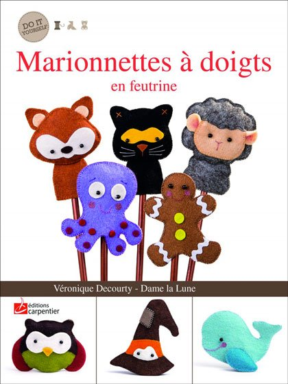 marionnettes doigts en feutrine from editions didier carpentier books and magazines books. Black Bedroom Furniture Sets. Home Design Ideas