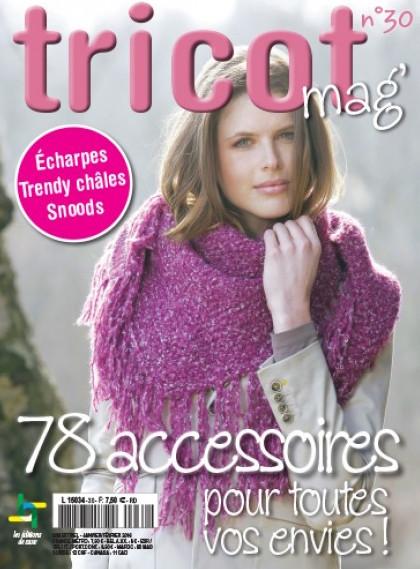 Tricot mag n°30  78 accessoires pour toutes vos envies From Les ... b2b7fa8e284c