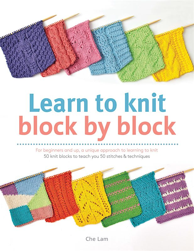 Free Knitting Patterns For Infants : Learn to Knit Block by Block by Che Lam From Search Press - Books Magazines &...
