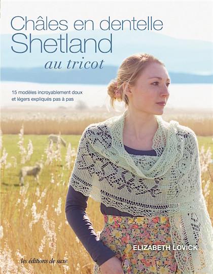 Châles en dentelle Shetland au tricot From Les édition de