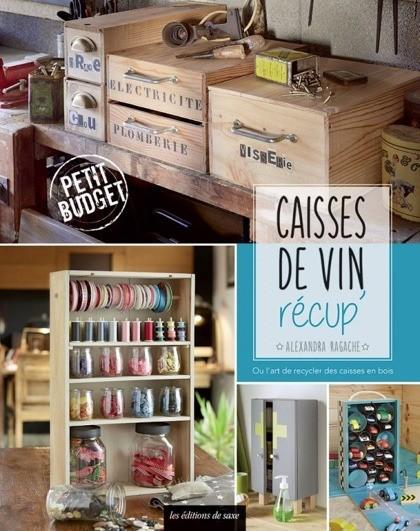 Caisses de vin r cup 39 from les dition de saxe books and - Caisse a vin decoration ...