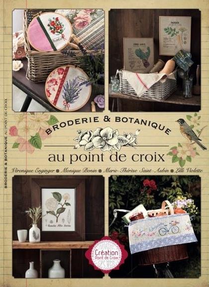 Magazine Création Point de Croix - Broderie & botanique au point From Cesar Editions - Books and ...