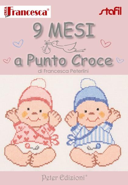 Crea con francesca 9 mesi a punto croce from stafil for Idee punto croce neonati