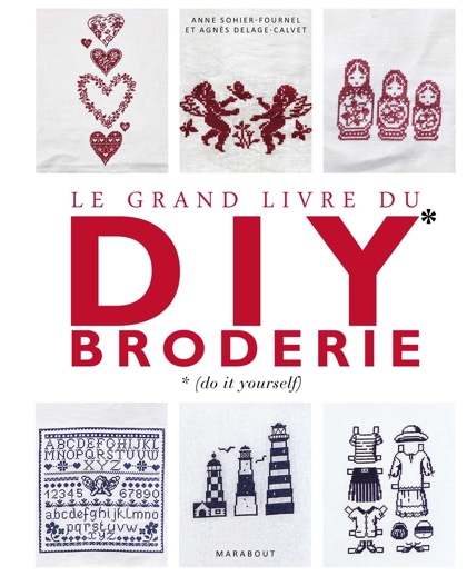 le grand livre du diy broderie from marabout books and magazines books and magazines casa. Black Bedroom Furniture Sets. Home Design Ideas