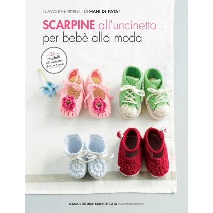 Scarpine Alluncinetto Per Bebè Alla Moda From Mani Di Fata Books