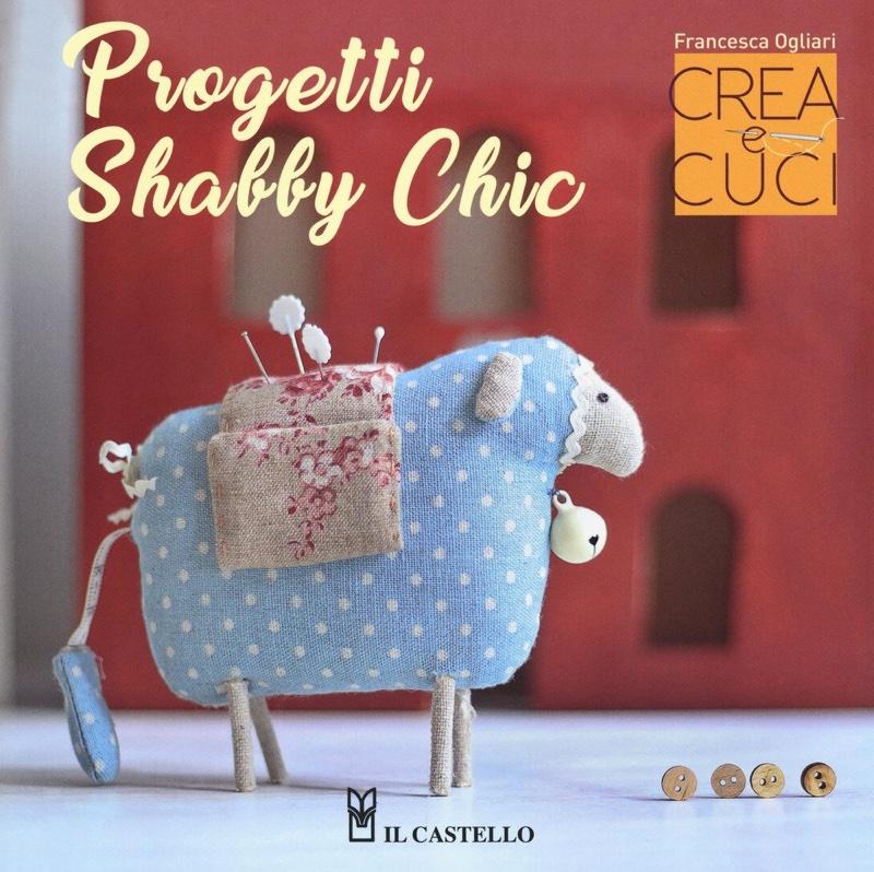 Tecniche Di Shabby Chic.Crea E Cuci Progetti Shabby Chic