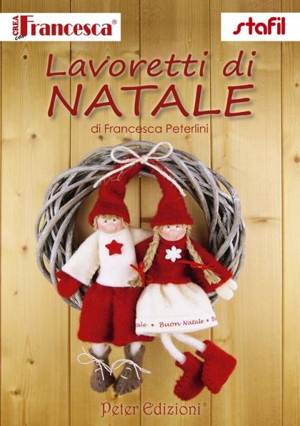 Lavoretti Natale.Crea Con Francesca Lavoretti Di Natale From Stafil Books And Magazines Books And Magazines Casa Cenina